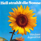 Wetzlarer Jugendchor - Hell strahlt die Sonne