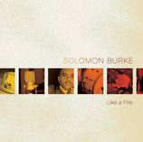 Solomon Burke - Like A Fire