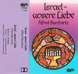 Alfred Burchartz : Israel - unsere Liebe (Antisemitismus im Neuen Testament?)