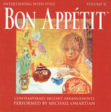 Entertaining With Style Volume II - Bon Appétit : Contemporary Mozart Arrangements Performed by Michael Omartian