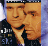 East To West - North Of The Sky