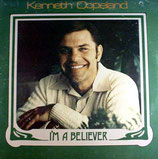 Kenneth Copeland - I'm A Believer