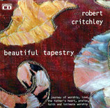 Robert Critchley - Beautiful Tapestry 2-CD