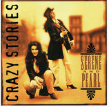 Serene And Pearl - Crazy Stories