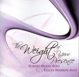 Robert Moses Augi & Kelley Warren Augi - The Weight Of Your Presence
