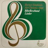 Berner Singkreis für Christus - Bibelleseund Lieder VINYL-LP