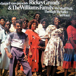 Rickey Grundy & The Williams Family - We shall walk through the Valley in Peace