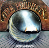 THE PROPHETS - Hooked On Gospel  (Jessy Dixon, Alice Echols, Steve Gressett, Sugar Ray Dinkie, Arthur Scales, u.a.)