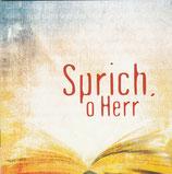 Arche Chor - Sprich, o Herr
