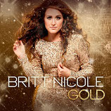 Britt Nicole - Gold (Revised Version) (CD-Cover kann abweichen)