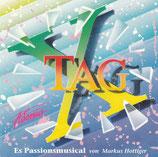 Adonia : Tag X ; es Passionsmusical