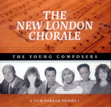 The New London Chorale - The Young Composers