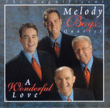 Melody Boys Quartet - A Wonderful Love -