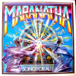 Maranatha - Song for All