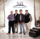 Skyline Boys - Worth the Trip-