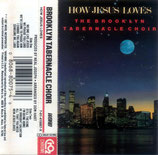 Brooklyn Tabernacle Choir - How Jesus Loves