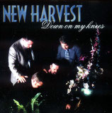 New Harvest - Down On My Knees-