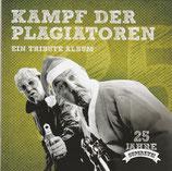 Superzwei - Kampf der Plagiatoren : Ein Tribute Album (25 Jahre Superzwei)