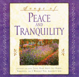 Songs of Peace And Tranquility (Don Moen & Chris Long : Producers)