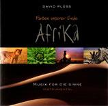 David Plüss : Farben unserer Erde AFRIKA - Musik für die Sinne (Instrumental)