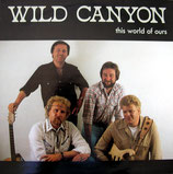 WILD CANYON - This World Of Ours