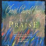 Christ Church Choir - All Praise