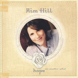 Kim Hill - Hope : No Matter What