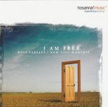 Ross Parsley - I Am Free : New Life Worship