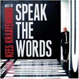 Krees Kraayenoord - Speak The Words : Best of Kees Kraayenoord