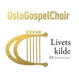 Oslo Gospel Choir - Livets kilde (12 Davidsalmer)