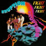 ERUPTION - Fight Fight Fight