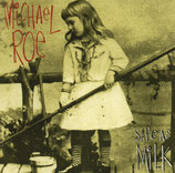 Michael Roe - Safe As Milk