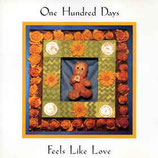 One Hundred Days - Feels Like Love