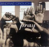 Andraé Crouch - Pray