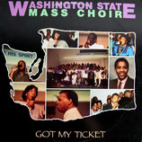 Washington State Mass Choir - Got My Ticket