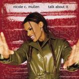 Nicole Mullen - Talk About Us