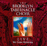 Brooklyn Tabernacle Choir - Live : We Come Rejoicing