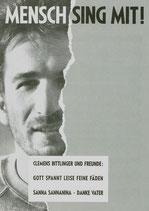 """Clemens Bittlinger - Liederheft mit Noten """"Mensch sing mit!"""""""