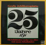 25 Jahre HSW - Grosse Jubiläumsplatte