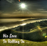 CD His Love Is Rolling In