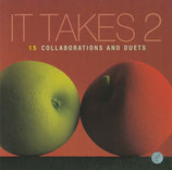 It Takes 2 : 15 Collaborations And Duets