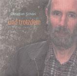 Christian Schöni - Und trotzdem