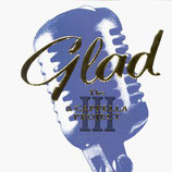 Glad - The Acappella Project III