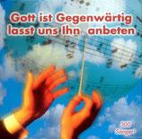 Sängerfest 2000 - Gott ist gegenwärtig lasst uns Ihn anbeten