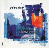 Yfriday - Rainmaker CD