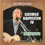 George Hamilton IV - It's My Time