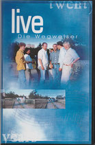 Die Wegweiser live VHS Video