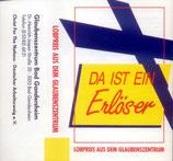 Lobpreis aus dem Glaubenszentrum Bad Gandersheim - Da ist ein Erlöser