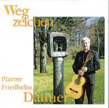 Pfarrer Friedhelm Dauner - Wegzeichen