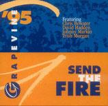 Grapevine '95 - Send The Fire
